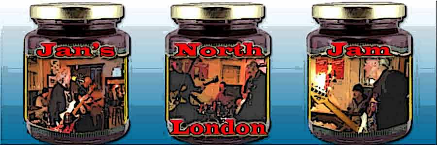 Jan's North London Jam - Every Monday - The New Chandos, 31 Colindale Ave, London NW9. FREE!