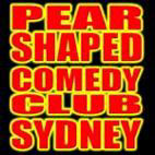 Pear Shaped Comedy Club Sydney R.I.P